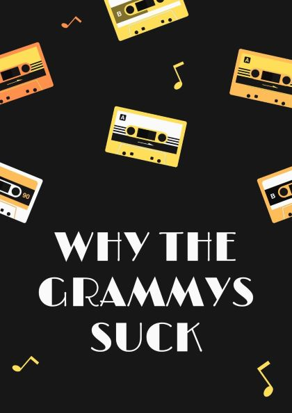 Why the Grammys Suck
